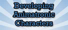 Developing animatronic characters link