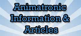 animatronic information, animatronic articles